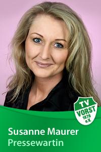 Susanne Maurer, Pressewartin, TV Vorst